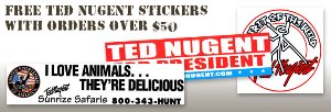 Ted Nugent Stickers Free with all orders over $50.00 or purchase all of them today